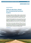 Difficult decisions ahead for environmental business leaders