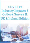 COVID-19 Industry Impacts & Outlook Survey II: UK Edition