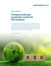 Changing landscape accelerates market for ESG solutions